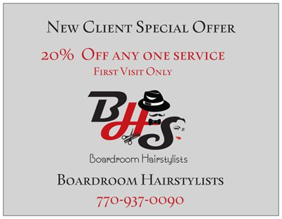 We are excited to share our new client promotion here at Boardroom Hair Salon in Atlanta GA.